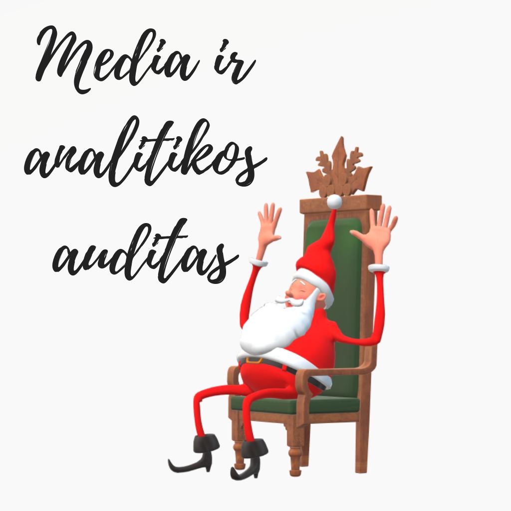 Kalėdinis Media ir analitikos auditas